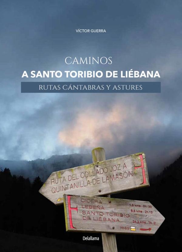 Caminos a Santo Toribio de Liébana